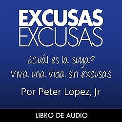 Excusas, Excusas [Spanish Edition]