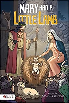 Mary Had a Little Lamb by Adrian M. Hurtado (2014-01-28)