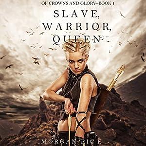 Slave, Warrior, Queen Audiobook