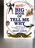 More Big Book of Tell Me Why