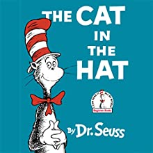 The Cat in the Hat Audiobook by Dr. Seuss Narrated by Kelsey Grammer