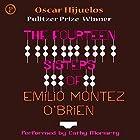 The Fourteen Sisters of Emilio Montez O'Brien Hörbuch von Oscar Hijuelos Gesprochen von: Cathy Moriarty