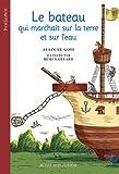 """Afficher """"Le bateau qui marchait sur la terre et sur l'eau"""""""