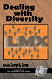 img - for Dealing with Diversity (Hc) (LMX Leadership) book / textbook / text book