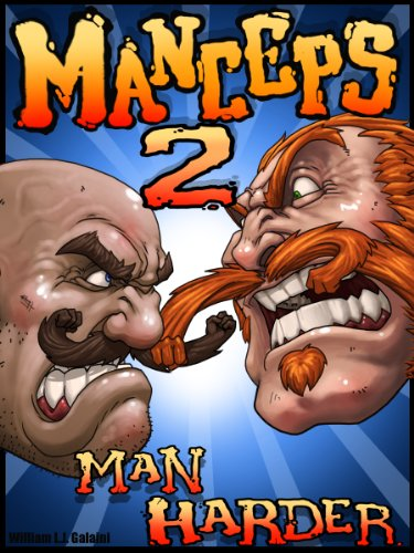 Manceps 2: Man Harder (Manceps: The Manliest Story of - Man Manliest