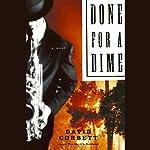 Done for a Dime | David Corbett