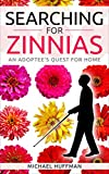 Searching for Zinnias: An Adoptee's Quest for Home