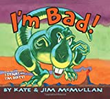 I'm Bad!, Kate McMullan, 0061229717