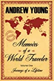 Memoirs of a World Traveler, Andrew Young, 1434317196