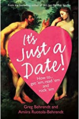 It's Just a F***ing Date: It's Just a Date Paperback