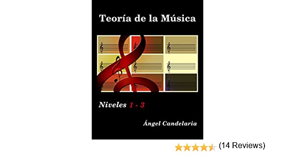 Teoría de la Música: Niveles 1- 3 eBook: Candelaria, Ángel: Amazon ...