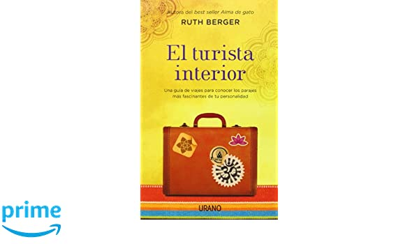 El Turista Interior (Spanish Edition): Ruth Berger: 9788479538712: Amazon.com: Books