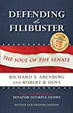 Defending the Filibuster: The Soul of the Senate