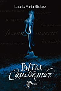 """Afficher """"Bleu cauchemar"""""""