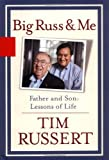 Big Russ and Me, Tim Russert, 1401352081