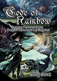Code Of Rainbow by Weiqi Wang ebook deal
