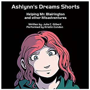 Ashlynn's Dreams Shorts Audiobook