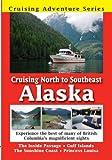 Cruising North to Southeast Alaska