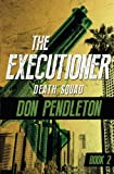 Death Squad (The Executioner)