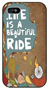 Life it's a beautiful ride - iPhone 4 / 4s black plastic case / Life, dreamer's inspirational and motivational quotes