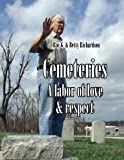 img - for Cemeteries: A Labor of Love and Respect book / textbook / text book