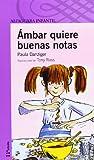 Ambar Quiere Buenas Notas, Paula Danziger, 8420465895