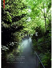 Breathe: Investigations on Our Atmospherically Entangled Future
