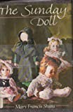 The Sunday Doll, Mary Francis Shura, 0396093094