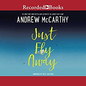 Just Fly Away Audiobook