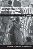 img - for Environmental Management and Development (Routledge Perspectives on Development) by Chris Barrow (2005-01-01) book / textbook / text book