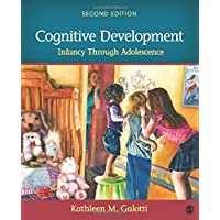 Cognitive Development: Infancy Through Adolescence