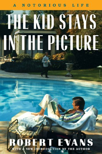 The Kid Stays in the Picture: A Notorious Life (English Edition)