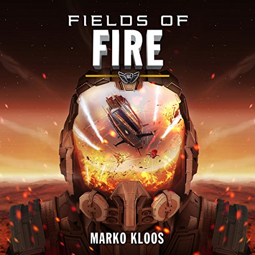 Fields of Fire: Frontlines, Book 5 Audiobook [Free Download by Trial] thumbnail