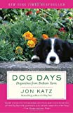 Dog Days, Jon Katz, 0812974352