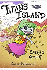 Titans Island: Sally's Quest Paperback