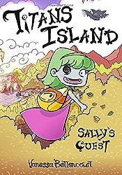 Titans Island: Sally's Quest