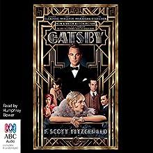 The Great Gatsby | Livre audio Auteur(s) : F. Scott Fitzgerald Narrateur(s) : Humphrey Bower