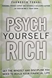 img - for Psych Yourself Rich: Get the Mindset and Discipline You Need to Build Your Financial Life (paperback) book / textbook / text book