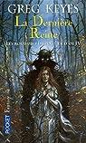 Les royaumes d'épines et d'os, Tome 4 : La Dernière Reine par Keyes