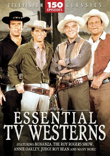 Essential TV Western - 150 Episodes: Bonanza - The Roy Rogers Show - Annie Oakley - Judge Roy Bean - Rango - Kit Carson - Jim Bowie - Gabby Hayes - Range Rider