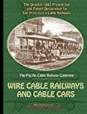 1887 Prospectus for San Francisco's Wire Cable Railways and Cable Cars, Pacific Cable Railway Company, 1430328924
