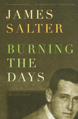 Salter Letter - Burning the Days: Recollection (Vintage International)