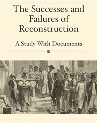 reconstruction success failure essay Lastly, reconstruction for equality was a failure as stated above, it was a failure due to the opinion on race say this because for example, racism laded in a big part of the please vs.