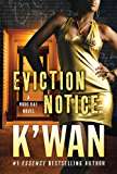 Eviction Notice: A Hood Rat Novel