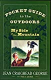 img - for Pocket Guide to the Outdoors: Based on My Side of the Mountain book / textbook / text book