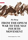 From the Opium War to the May Fourth Movement