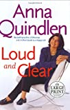 Loud and Clear, Anna Quindlen, 0375433198