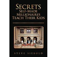 Secrets Self-Made Millionaires Teach Their Kids