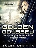 The Golden Odyssey (Chronciles of Terra's Edge Book 2)