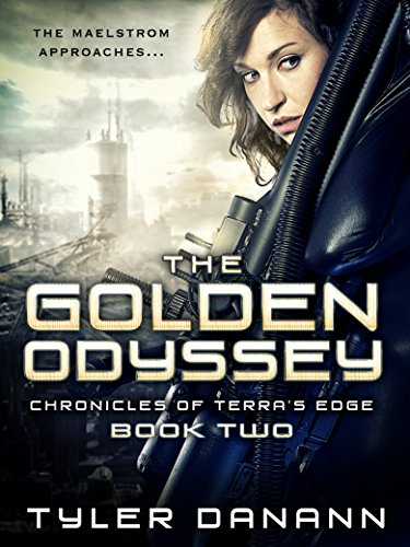 The Golden Odyssey (Chronciles of Terra's Edge Book 2)